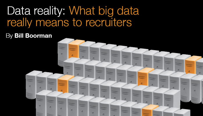 Whitepaper – Data Reality – what big data really means to recruiters by Bill Boorman